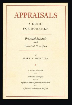 Appraisals : A Guide for Bookmen. Marvin Mondlin.
