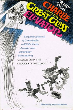 Charlie and the Great Glass Elevator. Roald Dahl.