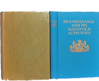Pennsylvania and Its Manifold Activities. Guy C. WHIDDEN, Wilfred H. SCHOFF