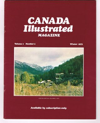 Canada Illustrated Magazine. Winter 1973, Vol. 1 No. 2. N. L. Barlee.