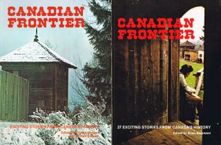 Canadian Frontier Annual (2 volumes, 1976 and 1977). Brian Antonson, Gordon Stewart