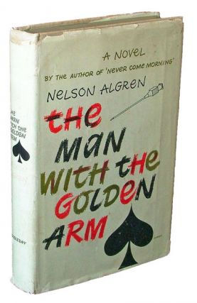 The Man With the Golden Arm (Books into Film, Frank Sinatra). Nelson Algren.