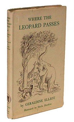Where the Leopard Passes: A Book of African Folk Tales (Collectible Children's Books, Africa). Geraldine Elliot.
