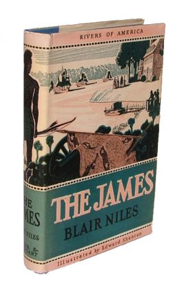 The James (The Rivers of America). Blair Niles.