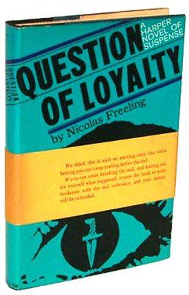 Question of Loyalty (Harper Sealed Mystery with Publisher's Seal Intact, First Edition)