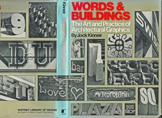 Words and Buildings : the Art and Practice of Public Lettering. Jock Kinneir