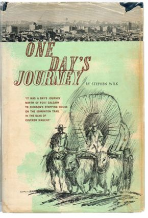 One Day's Journey (Signed 1st Edition). Stephen William Wilk.