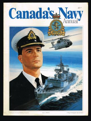 Canada's Navy Annual Issue 4, 1989/90: A Wings Newsmagazine Special Edition. Capt. R. L. Donaldson