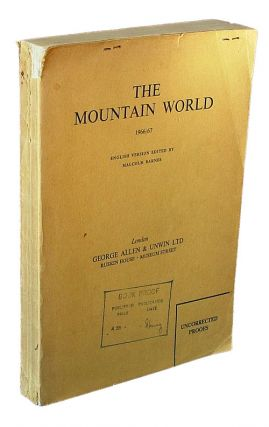 The Mountain World 1966/67 (Mountaineering, Proof Copy). Malcolm Barnes.