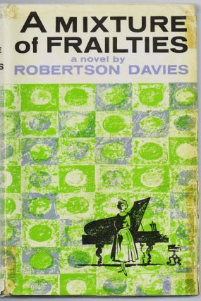A Mixture of Frailties. Robertson Davies