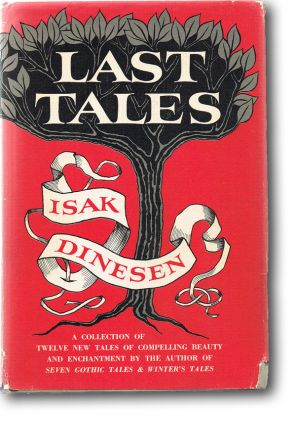Last Tales (First Edition). Isak Dinesen
