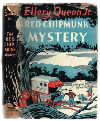 The Red Chipmunk Mystery. Ellery Queen Jr., ghost, Samuel D. McCoy.