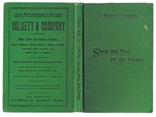A Practical Handbook On Sheep and Wool for the Farmer: With Which Is Incorporated Professor Perkins' Report in 1906 on the Sheep At the Roseworthy Agricultural College Farm. George Jeffrey, Arthur J. Perkins.