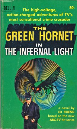 The Green Hornet in the Infernal Light (Dell 3231). Ed Friend.