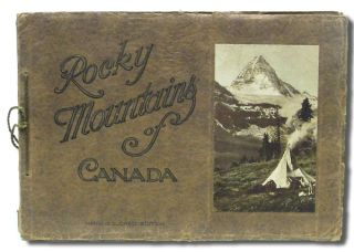 "The Canadian Pacific Rockies: A Series of Twenty-Four Hand-Colored Vandyck Photogravures. [cover title ""Rocky Mountains of Canada / Hand Colored Edition""] (Rockies, Banff, C.P.R.). Byron Harmon."