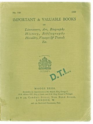 Important & Valuable Books On Literature, Art, Biography History, Bibliography, Heraldry, Voyages & Travels, Etc. Maggs Bros.