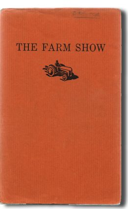 The Farm Show: A Collective Creation by Theatre Passe Muraille (Michael Ondaatje, Stage Play, Books into Film). Paul Thompson, Theatre Passe Muraille.