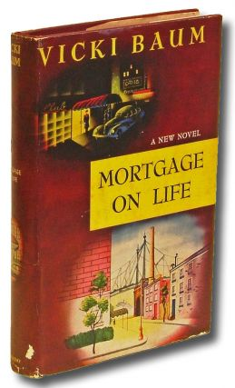 Mortgage On Life (Review Copy). Vicki Baum