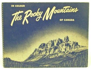 The Rocky Mountains of Canada in Color [cover title] (Banff, Jasper, Rockies). Associated Screen News.