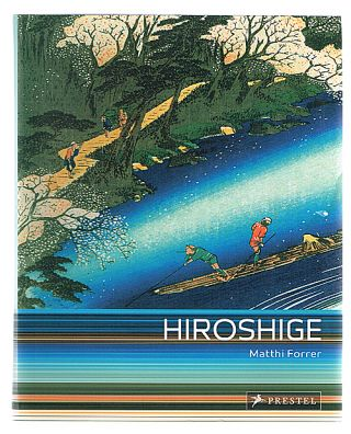 Hiroshige: Prints and Drawings (Japanese Woodblock Prints). Matthi Forrer.